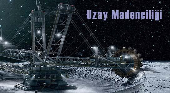 Uzay Madenciliği Başlıyor!
